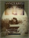 Nano Comes to Clifford Falls: And Other Stories - Nancy Kress