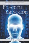Peaceful Genocide - J.A. Reynolds