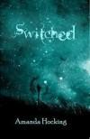 Switched (Trylle Trilogy #1) - Amanda Hocking