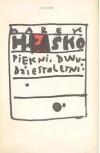 Utwory wybrane. T.5. Piękni, dwudziestoletni - Marek Hłasko