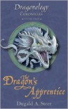 The Dragon's Apprentice: The Dragonology Chronicles Volume 3 - Dugald A. Steer, Douglas Carrel