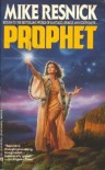 Prophet - Mike Resnick