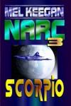 Scorpio: Narc #3 - Mel Keegan