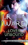Lover Unbound (Black Dagger Brotherhood) - J. R. Ward