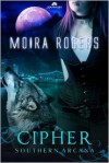 Cipher - Moira Rogers