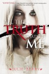 By Julie Berry All the Truth That's In Me (First Edition) - Julie Berry