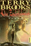 Das Zauberlabyrinth - Terry Brooks