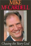 Chasing the Story God - Mike McCardell