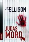 Judasmord - J.t. Ellison