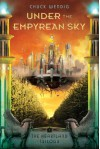 Under the Empyrean Sky (The Heartland Trilogy) - Chuck Wendig