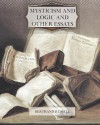 Mysticism and Logic and Other Essays - Bertrand Russell