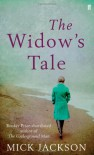 The Widow's Tale - Mick Jackson