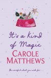 It's a Kind of Magic - Carole Matthews