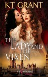 The Lady and the Vixen - K.T. Grant