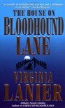The House on Bloodhound Lane - Virginia Lanier