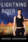 Lightning Rider - Maree Anderson