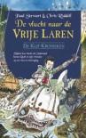 De vlucht naar de Vrije Laren (De Klif-Kronieken #7) - Paul Stewart, Chris Riddell, Jan Vangansbeke