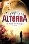 Alterra. Im Reich der Königin: Roman (PAN) - Maxime Chattam