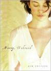 Mercy, Unbound - Kim Antieau