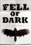 Fell of Dark - Patrick Downes