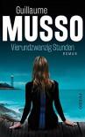 Vierundzwanzig Stunden: Roman - Guillaume Musso, Eliane Hagedorn, Bettina Runge