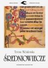 Sredniowiecze (Wielka Historia Literatury Polskiej) (Polish Edition) - Teresa Michałowska, Teresa Michalowska