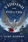 Yiddish for Pirates - Gary Barwin