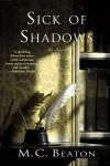 Sick of Shadows - M.C. Beaton