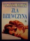 Zła dziewczyna - Michael Kilian