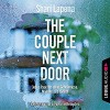 The Couple Next Door: Thriller. - Sonic Boom Studios Fach / Khromov GbR Alex Khromov, Shari Lapena, Friederike Kempter