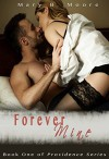 Forever Mine (Providence Series Book 1) - Mary B Moore