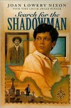 Search for the Shadowman - Joan Lowery Nixon
