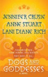 Dogs and Goddesses - Lani Diane Rich, Anne Stuart, Jennifer Crusie, Lucy March