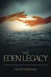 The Eden Legacy - Harold Gershowitz