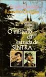 O Mistério da Estrada de Sintra - Eça de Queirós, Ramalho Ortigão