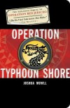 Operation Typhoon Shore: The Guild of Specialists Book 2 - Joshua Mowll,  Julek Heller (Illustrator),  Niroot Puttapipat (Illustrator),  Ben Mowll (Illustrator)