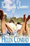 That Crazy Summer: A Destiny Bay Romances Prequel - Helen Conrad
