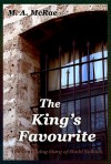 The King's Favourite - M.A. McRae