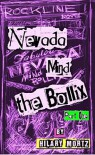 Nevada Mind The Bollix - Part One: A Rockline Novel - Hilary Mortz