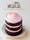 Miette Bakery Cookbook - Meg Ray, Frankie Frankeny, Leslie Jonath