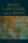 Music, Language, and the Brain - Aniruddh D. Patel