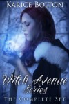 Witch Avenue Series - Karice Bolton