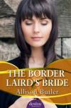 The Border Laird's Bride - Allison  Butler