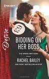 Bidding on Her Boss (The Hawke Brothers) - Rachel Bailey