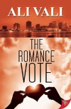 The Romance Vote - Ali Vali
