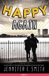 Happy Again - Jennifer E. Smith