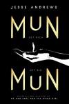 Munmun - Jesse Andrews