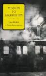 Mission to Marseilles  (Nestor Burma Mysteries) - Léo Malet