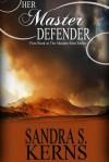 Her Master Defender - Sandra S. Kerns