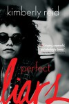 Perfect Liars - Kimberly Reid